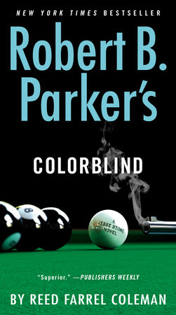 Robert B. Parker's Colorblind by Reed Farrel Coleman
