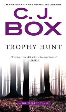 Trophy Hunt by C. J. Box