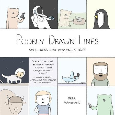 Poorly Drawn Lines by Reza Farazmand