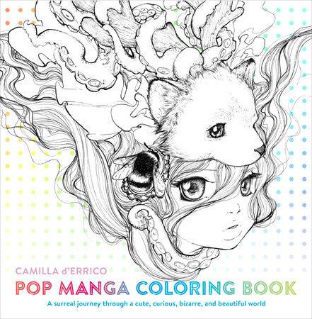 Pop Manga Coloring Book By Camilla DErrico