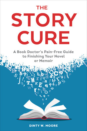 The Story Cure by Dinty W. Moore