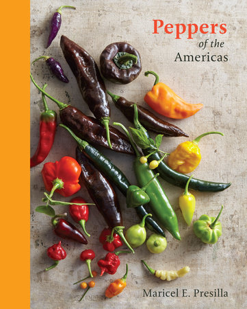 Peppers of the Americas by Maricel E. Presilla