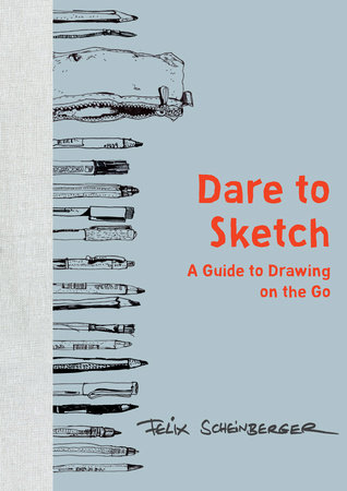 Dare to Sketch by Felix Scheinberger
