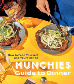 MUNCHIES Guide to Dinner