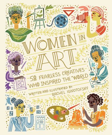 Women in Art by Rachel Ignotofsky