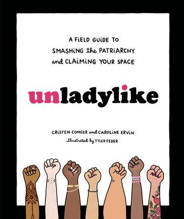 Unladylike by Cristen Conger and Caroline Ervin
