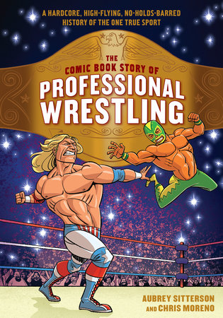 The cover of the book The Comic Book Story of Professional Wrestling