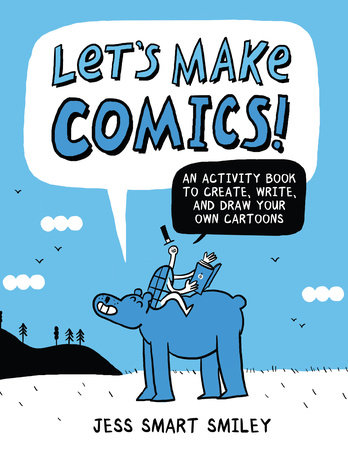 The cover of the book Let's Make Comics!