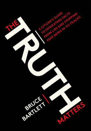 The Truth Matters by Bruce Bartlett