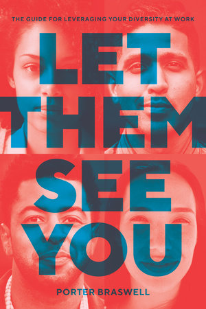 Let Them See You by Porter Braswell