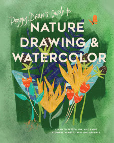 Peggy Dean's Guide to Nature Drawing and Watercolor