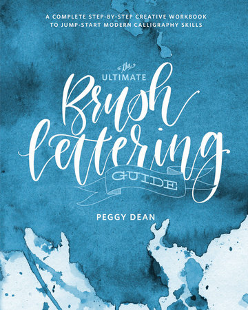 The cover of the book The Ultimate Brush Lettering Guide