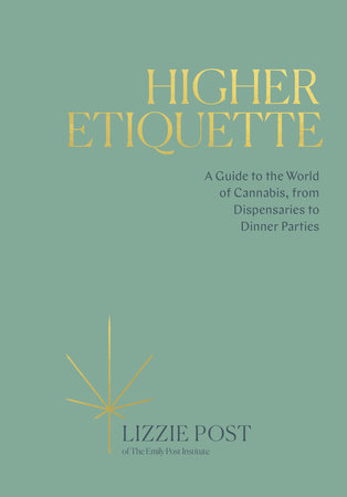 Higher Etiquette by Lizzie Post