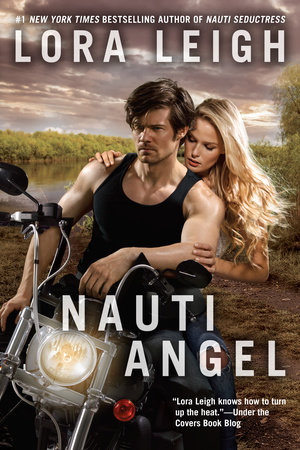 Nauti Angel by Lora Leigh