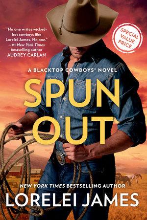 Spun Out by Lorelei James