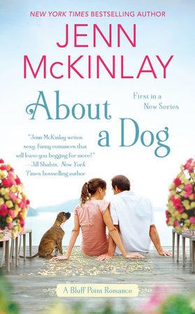 About a Dog by Jenn McKinlay