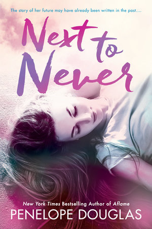 Next To Never by Penelope Douglas