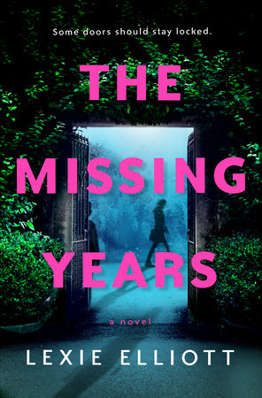 The Missing Years by Lexie Elliott