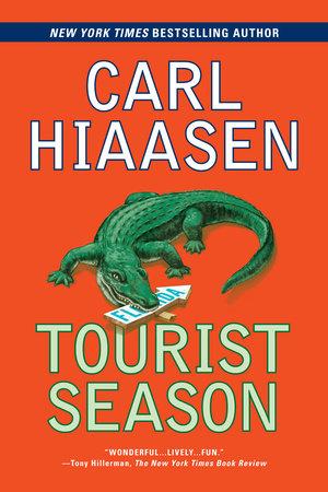 Tourist Season by Carl Hiaasen