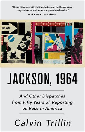Jackson, 1964 by Calvin Trillin