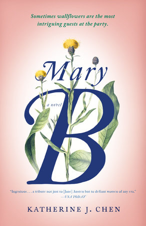 Mary B by Katherine J. Chen