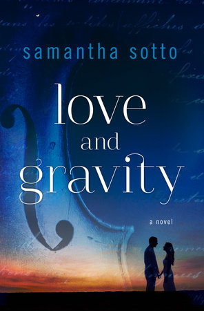 Love and gravity by samantha sotto penguinrandomhouse love and gravity by samantha sotto fandeluxe Image collections