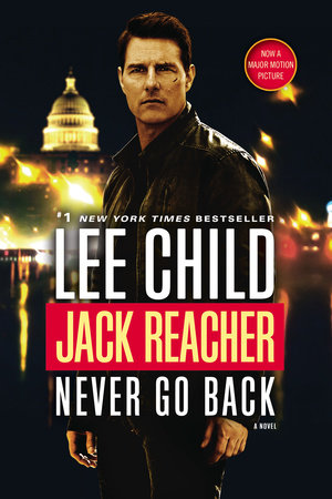 Jack Reacher: Never Go Back (Movie Tie-in Edition)