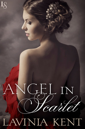 Angel in Scarlet by Lavinia Kent