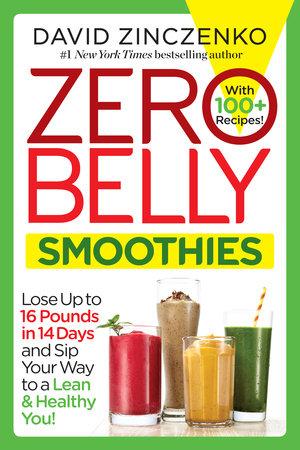 Zero Belly Smoothies by David Zinczenko