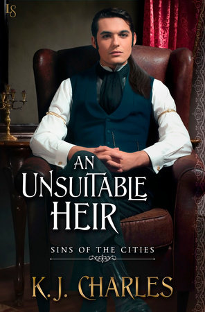 An Unsuitable Heir by KJ Charles