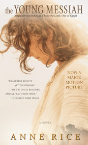 The Young Messiah (Movie tie-in) (originally published as Christ the Lord: Out of Egypt)