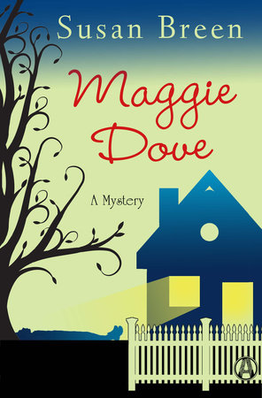 Maggie Dove by Susan Breen
