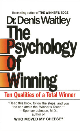 The Psychology of Winning by Denis Waitley