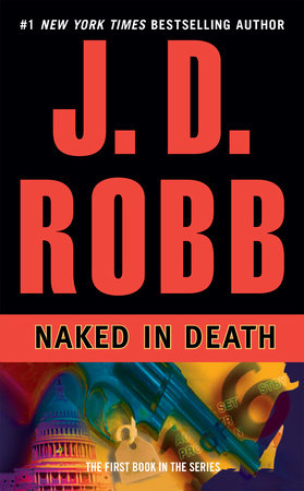 Naked in Death by J. D. Robb