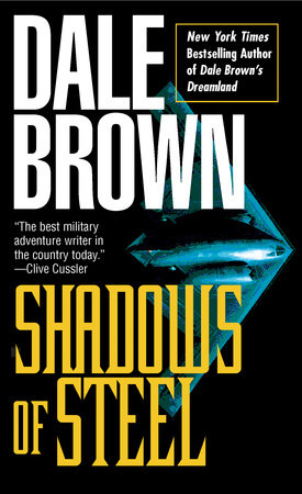Shadows of Steel by Dale Brown