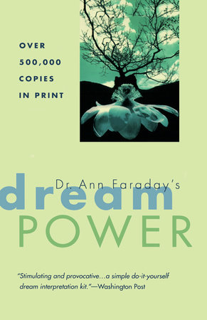 Dr. Ann Faraday's Dream Power