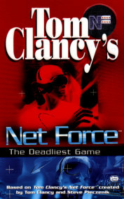Tom Clancy's Net Force: The Deadliest Game