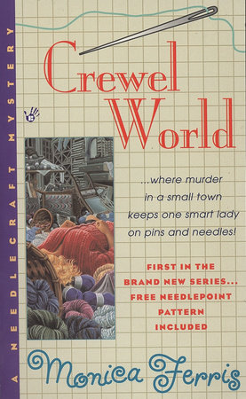Crewel World by Monica Ferris