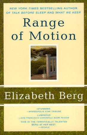 Range of Motion by Elizabeth Berg