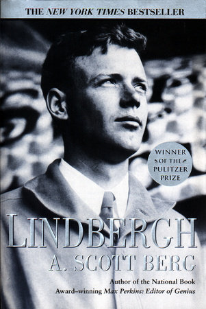 Lindbergh by A. Scott Berg