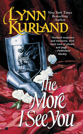 The More I See You by Lynn Kurland