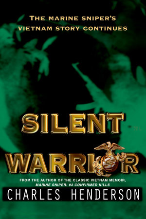 Silent Warrior by Charles Henderson