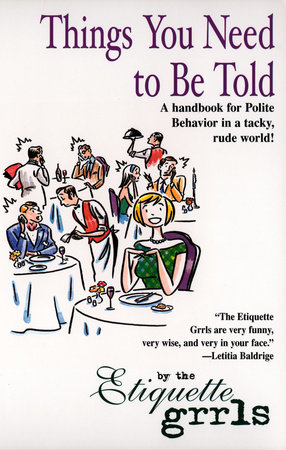 Things You Need To Be Told by Etiquette Grrls