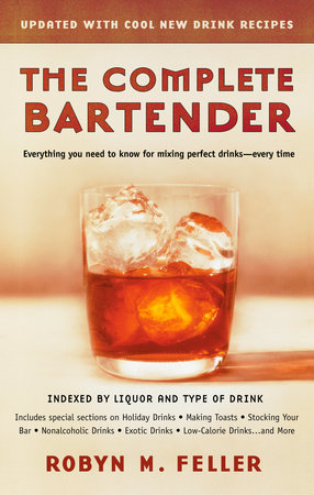 The Complete Bartender by Robyn M. Feller