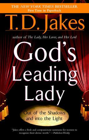God's Leading Lady by T  D  Jakes | PenguinRandomHouse com: Books