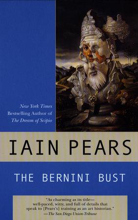 The Bernini Bust by Iain Pears