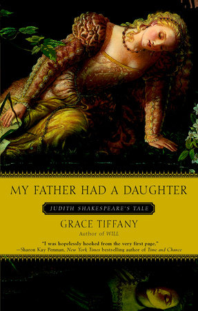 My Father Had a Daughter by Grace Tiffany