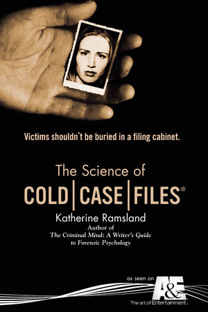 The Science of Cold Case Files
