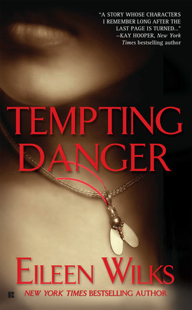Tempting Danger by Eileen Wilks