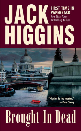 SE Brought in the Dead by Jack Higgins